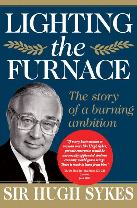 Sir Hugh Sykes - Lighting the Furnace