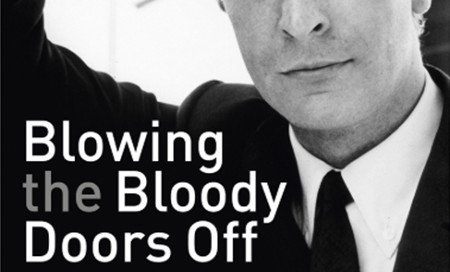 Blowing the bloody doors off: Michael Caine